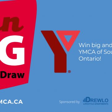 Win Big 50/50 draw. Win big and support the YMCA of Southwestern Ontario!